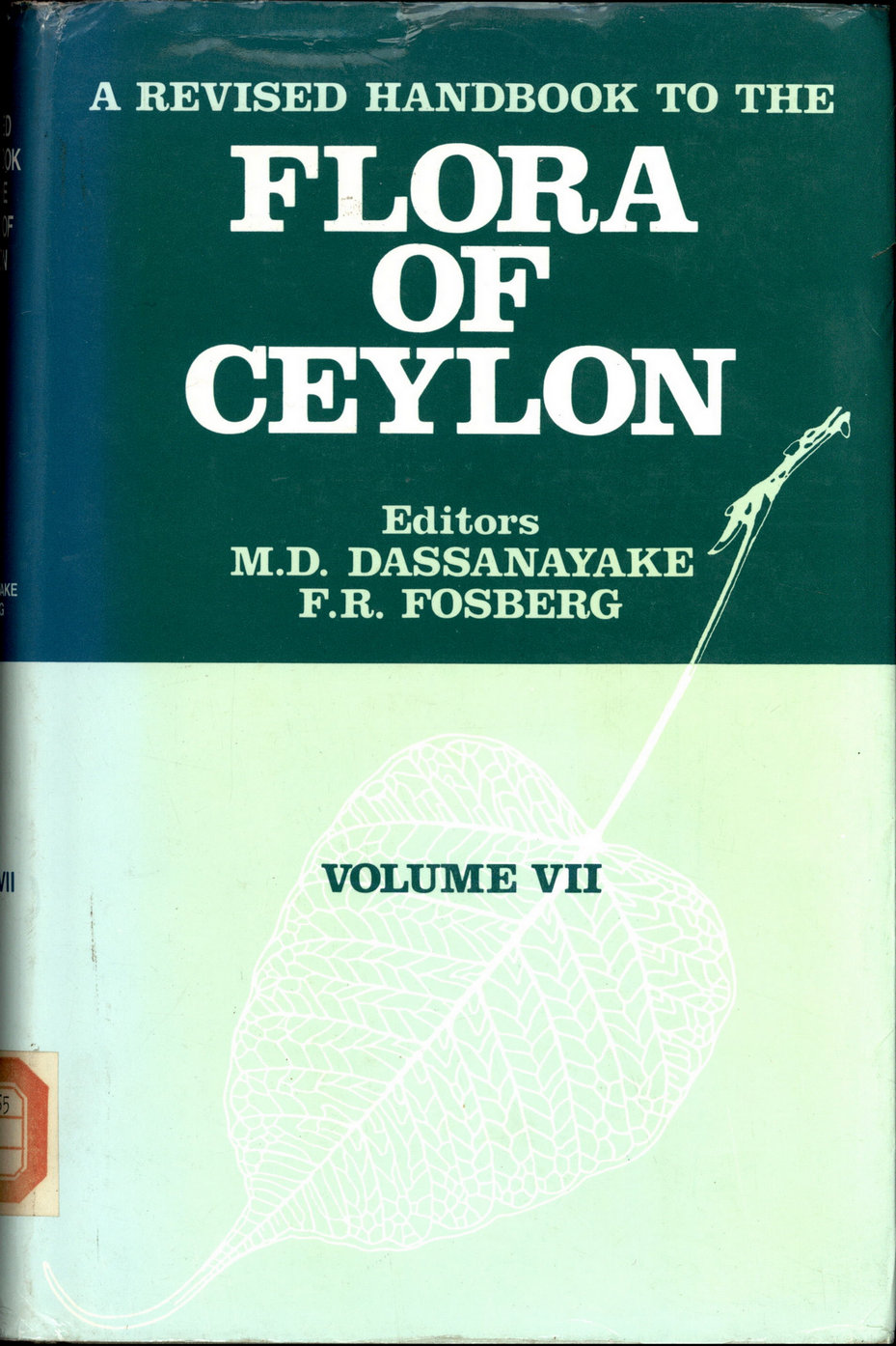 A REVISED HANDBOOK TO THE FLORA OF CEYLON VOLUME Ⅶ